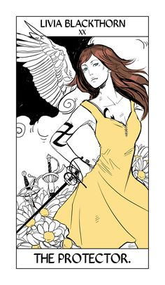 Livia Blackthorn's Tarot card by Cassandra Jean. Livvy believes it's her job to protect her younger twin brother Ty, and in fact, protect her whole family, since she thinks they're all a bit on the hapless dreamer/starry-eyed artist side. Livvy's very practical.