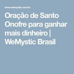 Oração de Santo Onofre para ganhar mais dinheiro | WeMystic Brasil
