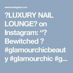 "✨LUXURY NAIL LOUNGE✨ on Instagram: ""✨ Bewitched ✨  #glamourchicbeauty #glamourchic #gcnails #goldcoastnails #3dnailart #glitternails #nudenails #swarovskinails #blingnails…"""