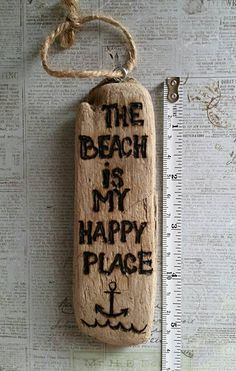 One of a kind beach is my happy place driftwood wood burned sign by wireandwoodstudio on Etsy www.etsy.com/... #driftwoodbeachsigns