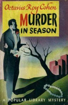 Murder in Season by Octavus Roy Cohen Paperback from AbeBooks