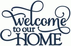 Silhouette Online Store: welcome to our home - vinyl phrase