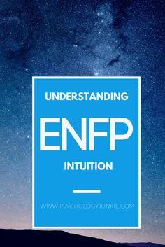 ENFP Intuition - Excellent description of #ENFP