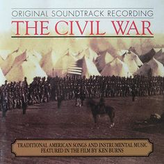 Customer Image Gallery for The Civil War - Traditional American Songs And Instrumental Music Featured In The Film By Ken Burns: Original Soundtrack Recording