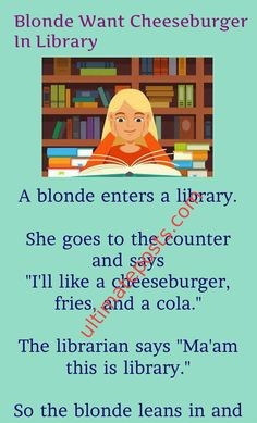 Blonde Want Cheeseburger In Library |