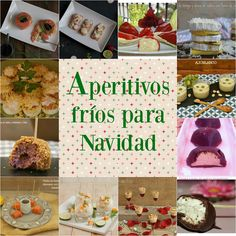 Atrapada en mi cocina: APERITIVOS FRÍOS PARA NAVIDAD Xmas Food, Ideas Para Fiestas, Food Decoration, Christmas Appetizers, Fiesta Party, Easter Crafts, Finger Foods, Hot Chocolate, Holiday Recipes