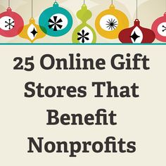 #CyberMonday 25 Online Gift Stores That Benefit Nonprofits