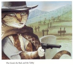 THE GOOD, THE BAD AND  THE TABBY Movie Cats by Susan Herbert