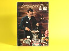 Entertaining with Kerr Cookbook  By Galloping by FunkyKoala