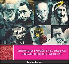 Literatura y nación en el siglo XXI : [ensayos teóricos y prácticos] / Gonzalo Navajas PublicaciónMurcia : Universidad de Murcia, 2017