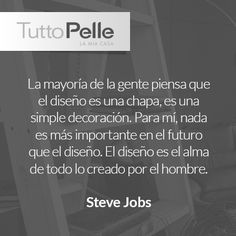 #TuttoPelle #Frases #Diseño