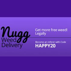 Get free weed legally! Use Nugg Promo Code HAPPY20 and get $20 off your order. #coupons #MedicalMarijuanadelivery