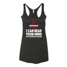 I Can Read You Mind And You Should Be Ashamed Women's tank top