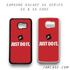 NIke Just Do It. Phone case for samsung galaxy S6 & S6 EDGE