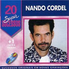 Nando Cordel, de son vrai bnom Fernando Correia Manoel est un chanteur, compositeur et instrumentiste né à Ipojuca dans l'état de Pernambuco à la pointe est du Brésil en 1953. il a la particularité d'être plus connu en tant que compositeur qu'en tant...