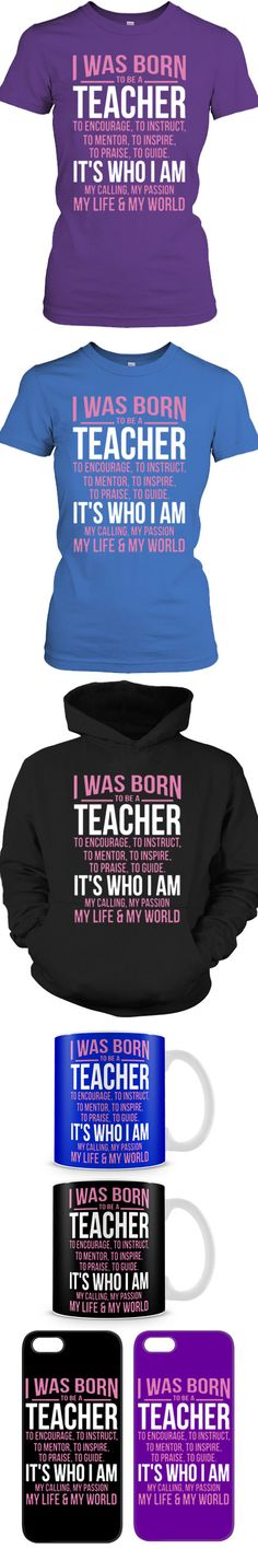 Are You Born To Be A Teacher? Then Click The Image To Buy It Now or Tag Someone You Want To Buy This For.