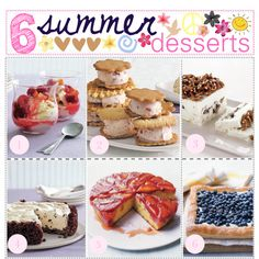 """""""6 summer desserts (:"""" by thebestcookbook on Polyvore"""