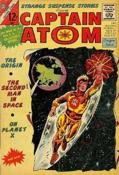 Captain Atom - The Origin - Approved Comic Code - Second Man - Origin Issue