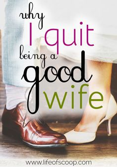 I quit being a good wife. I quit struggling to believe that I could make myself enough. A godly marriage does not equal a perfect marriage - it doesn't even equal a good marriage! A Christian marriage is about so much more. Consider these tips & decide if you should quit being a good wife too!