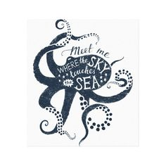 """Shop """"Meet Me Where The Sky Touches The Sea"""" Octopus Canvas Print created by Midges_Daughter. Octopus Illustration, Plant Illustration, Octopus Crafts, Create Your Own Poster, Vacation Pictures, Animal Skulls, Poster Making, Custom Posters, Line Drawing"""