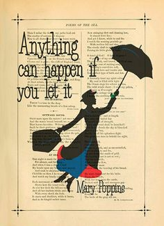 Mary poppins art print Inspirational poster print by eebookprints - for the Den. Disney Love, Disney Art, Mary Poppins Quotes, Citations Film, Inspirational Posters, Disney Quotes, Disney Wallpaper, Great Quotes, Poster Prints
