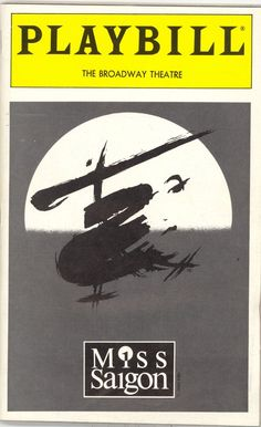 Miss Saigon - They're called Bui-Doi conceived in hell and born in strife. Talk about a tear jerker.