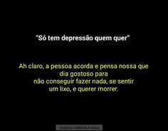 Sobre depressão I Hate My Life, Sad Life, Day Of My Life, My Heart Hurts, It Hurts, Mental Therapy, Sad Texts, Broken Soul, Anti Social