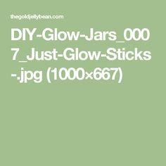DIY-Glow-Jars_0007_Just-Glow-Sticks-.jpg (1000×667)