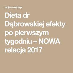 Dieta dr Dąbrowskiej efekty po pierwszym tygodniu – NOWA relacja 2017