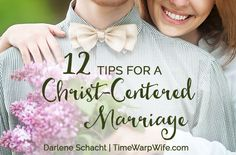 12 tips for a christ centered marriage