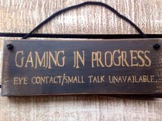 Funny Christmas gift. Funny Gift. Gaming in Progress. Funny Sign. Teenagers Gift. Xbox Fan Gift. by InspirationToArt on Etsy https://www.etsy.com/ca/listing/279359994/funny-christmas-gift-funny-gift-gaming