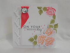 My Passion for Crafting: On Your Wedding Day