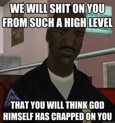 Scroll2Lol.com - My favorite quote from GTA San Andreas