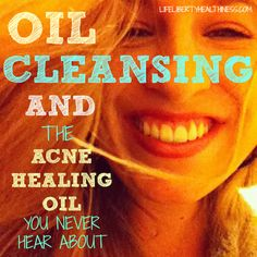 Oil Cleansing and th