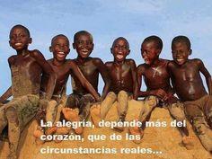 La alegría depende más del corazón que de las circunstancias