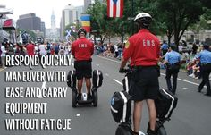 Segway Patroller for Emergency Response -  http://www.segway.com/downloads/pdfs/PhillyFire_EMS_casestudy.pdf