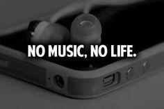 No music. No life.