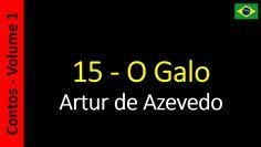 Artur de Azevedo - 15 - O Galo