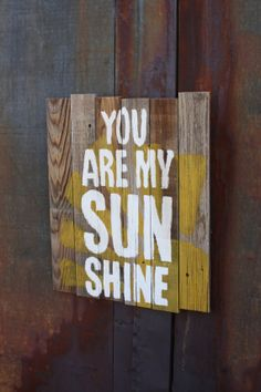 reclaimed barnwood handpainted sign You are my by saltybison, $55.00