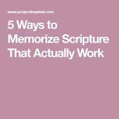 5 Ways to Memorize Scripture That Actually Work