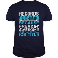 RECORDS ADMINISTRATOR T-Shirts, Hoodies. ADD TO CART ==► https://www.sunfrog.com/LifeStyle/RECORDS-ADMINISTRATOR-Navy-Blue-Guys.html?id=41382