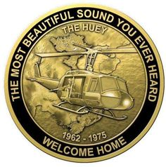 The Huey - The Most Beautiful Sound You Ever Heard - Welcome Home -- 01 Vietnam War Photos, North Vietnam, Vietnam Veterans, Military Drawings, Army Infantry, My War, Challenge Coins, Military Art, Military Weapons