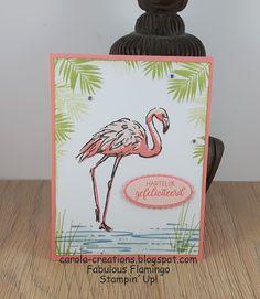 Carola Creations: Stampin'Up! Fabulous Flamingo  Oeps een dagje te l...