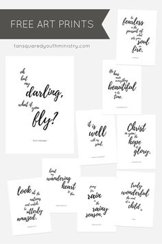 9 free A4 sized art printables featuring our favourite quotes and scripture…