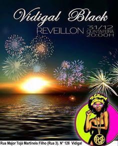 ACONTECE: Reveillon no Vidigal é opção para quem curte black...