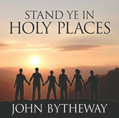 """John Bytheway explains how we can meet the challenge not only to stand, but to remain standing, or to """"be not moved"""" by the shifting winds of popular culture."""