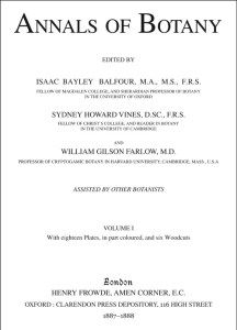 Front piece of the first issue of the Annals of Botany August 1887. While 1887 is probably best known for being Queen Victorias Golden Jubilee year it was also the year Annals of Botany was founded making it the oldest continuously published botanical title of the present day. The Journal celebrated its 125th Anniversary in 2012 and to mark this milestone Mike Jackson has written a history of the Journal. It is based on sizeable quantities of hitherto neglected letters Minutes accounts etc…