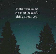 Make your heart the best thing about you. via (https://ift.tt/2M0Jfkv)