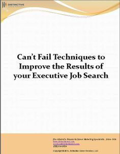 A blueprint of can't fail techniques to improve the results of your executive #jobsearch. Download it here.