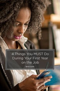 New to your job? Here's what to do! www.levo.com
